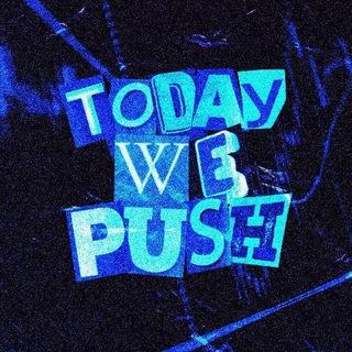Today We Push 🛸